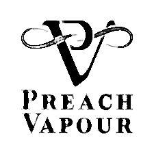 PREACH VAPOUR